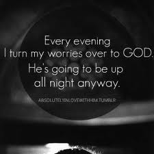 Give your worries to God
