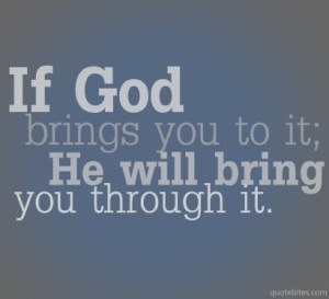 God will get you through it
