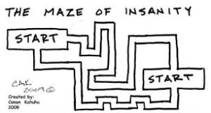 maze of insanity