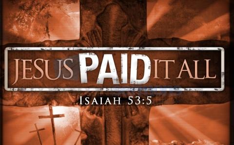 jesus-paid-it-all-wallpaper-from-sofie-scott